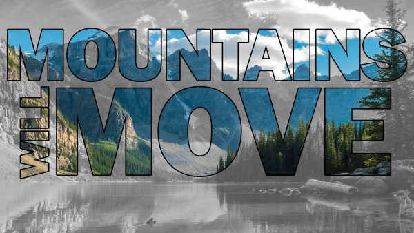 Mountains Will Move Image